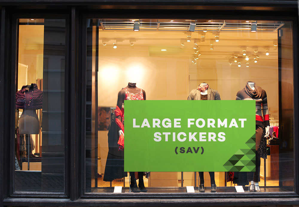 Large Format Stickers (SAV)